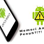 mengosongkan memori android