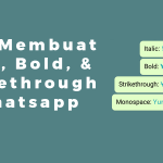 Cara Membuat Italic, Bold, dan Strikethrough di Whatsapp