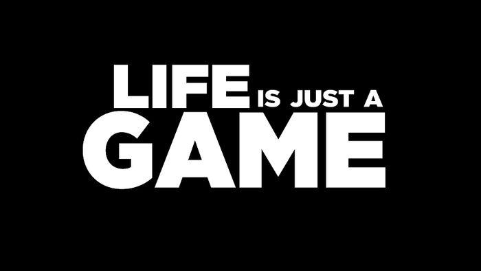 Kehidupan Hanyalah Sekedar Permainan