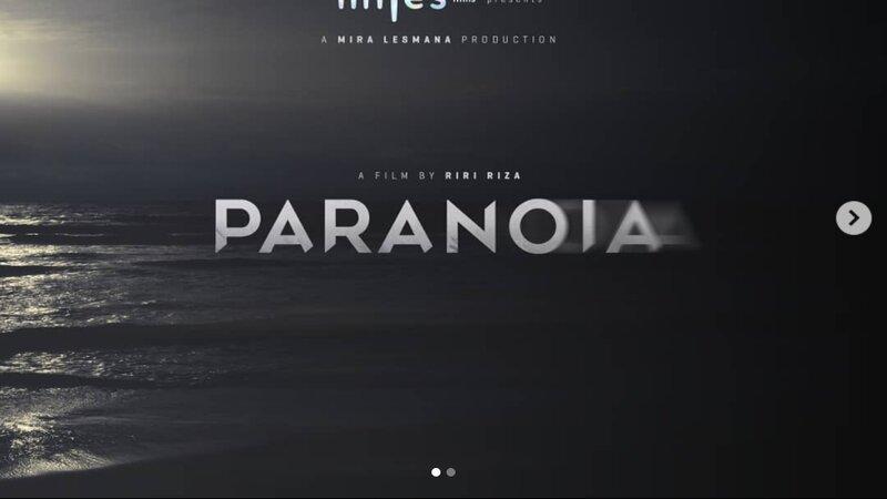 3 Fakta Menarik PARANOIA, Karya Terbaru dari Miles Films!